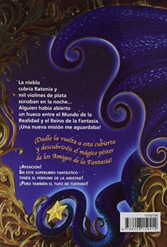 El gran regreso al Reino de la Fantasía: ¡Descubre el perfume de la amistad! (Geronimo Stilton)