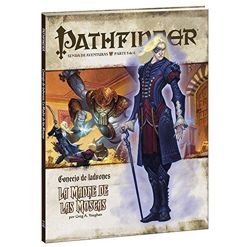 Concejo De Ladrones 5. La Madre De Las Mosca (Pathfinder)