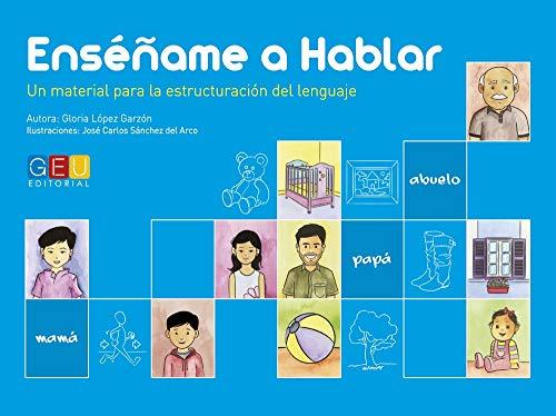 Enséñame a hablar / Editorial GEU / Aprendizaje del lenguaje / Mejora la comprensión / Con tarjetas ilustradas