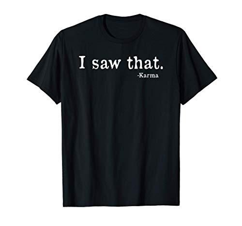 """Cita del Karma: """"Vi ese juego de palabras idiota de broma"""". Camiseta"""