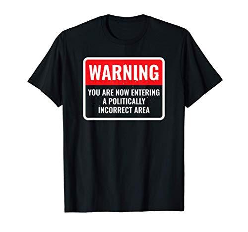 El juego de palabras idiota de broma políticamente incorrect Camiseta