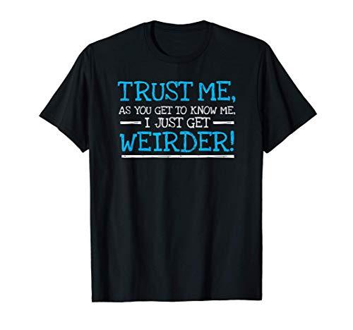 Extraño chiste tonto y extraño juego de palabras idiota Camiseta