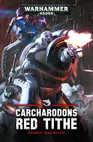 Warhammer 40k: Red Tithe: 1 (Carcharodons)